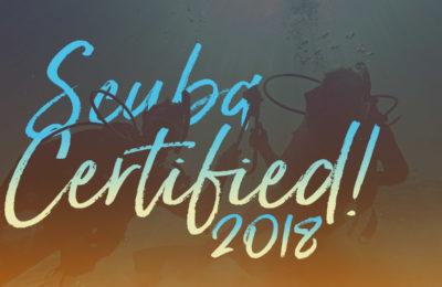 Scuba Certified in 2018!