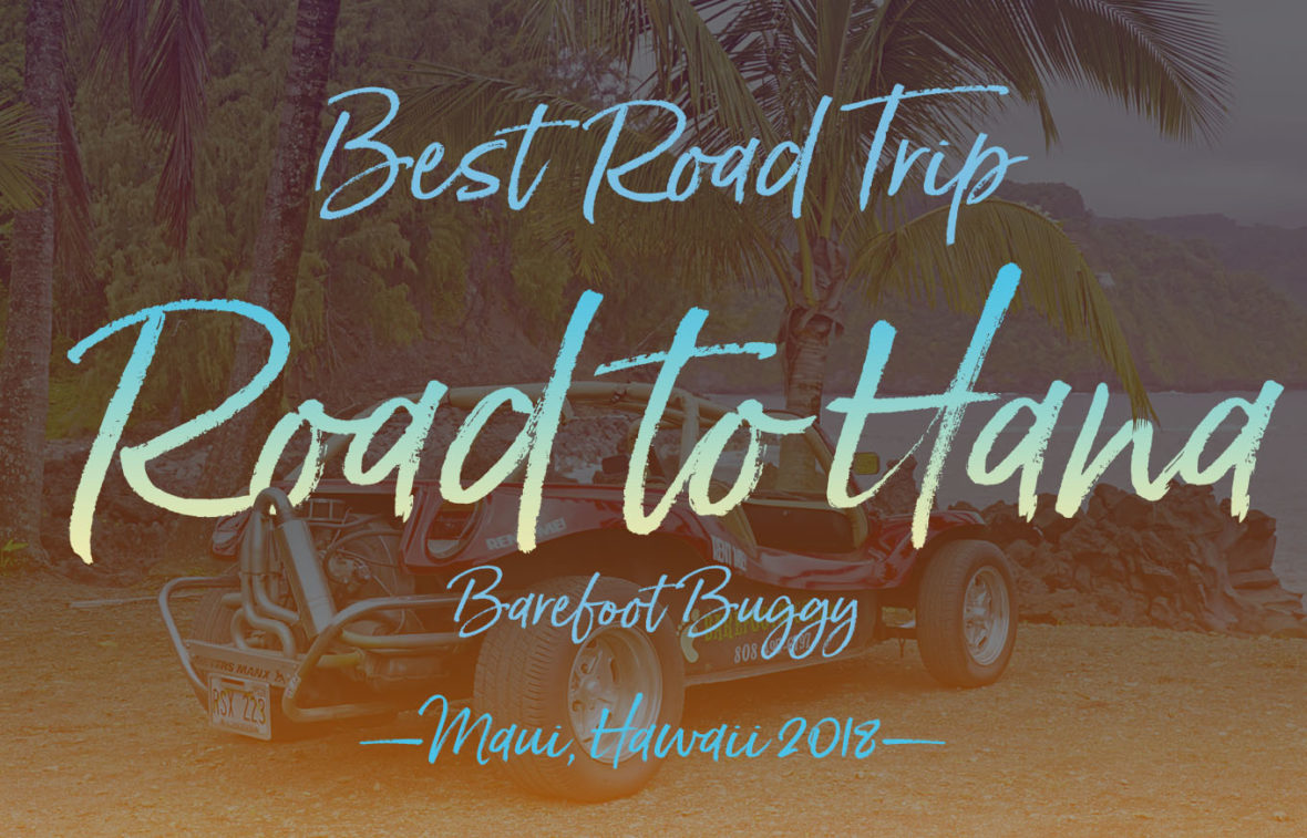 Road to Hana, Maui, Hawaii, with Barefoot Buggy