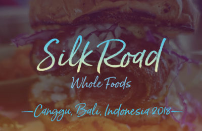 Silk Road Whole Foods in Canggu, Bali, Indonesia by NY See You Later